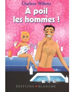 Livre A poil, les hommes Edition Blanche
