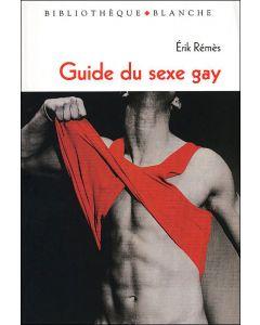 Livre Guide du sexe gay d'Erik Rémès au Edition Blanche